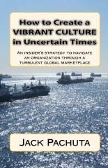 How to Create a Vibrant Culture in Uncertain Times