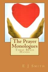 The Prayer Monologues