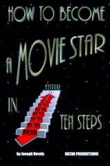 How To Become A Movie Star In Ten Steps