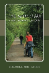 Life with Clara - One Caregiver's Journey