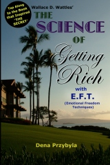 The Science of Getting Rich with EFT*