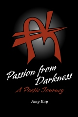 Passion from Darkness