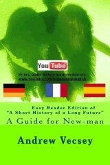 """Easy Reader Edition of """"A Short History of a Long Future"""""""