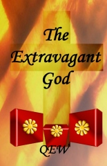 The Extravagant God