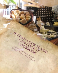 If I Can Cook It You Can Cook It Cookbook