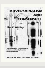 Adversarialism and Consensus?