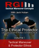 RGI Combatives - Volume I: Tactical Maneuver & Protector Ethics