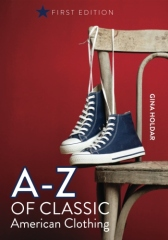A - Z of Classic American Clothing