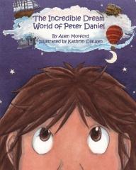 The Incredible Dream World of Peter Daniel