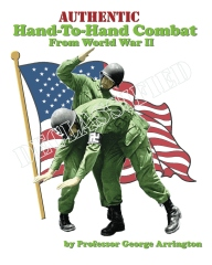 Authentic Hand-To-Hand Combat From World War II