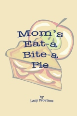 Mom's Eat-a Bite-a Pie