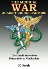The Medical War against Chiropractors