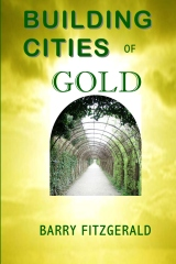 Building Cities of Gold