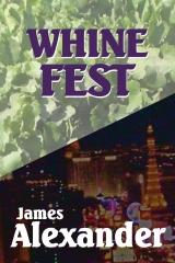 Whine Fest
