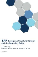 SAP Enterprise Structure Concept and Configuration Guide - A Case Study -