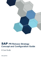 SAP PR Release Strategy  Concept and Configuration Guide