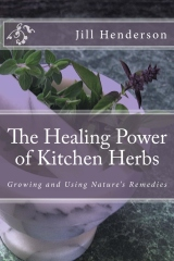 The Healing Power of Kitchen Herbs