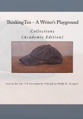 ThinkingTen - A Writer's Playground (Academic Edition)