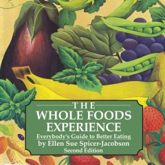 The Whole Foods Experience - 2nd Edition