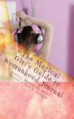 The Magical Girl's Guide to Womanhood Journal