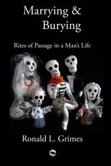 Marrying & Burying