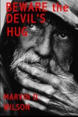 Beware the Devil's Hug