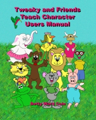Tweaky and Friends Teach Character