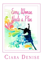 Every Woman Needs a Plan