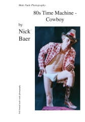 Male Nude Photography- 80s Time Machine - Cowboy