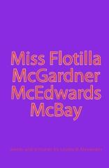 Miss Flotilla McGardner McEdwards McBay