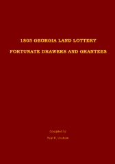 1805 Georgia Land Lottery Fortunate Drawers and Grantees