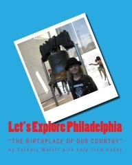 Let's Explore Philadelphia