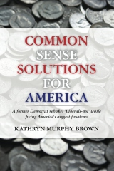 Common Sense Solutions for America