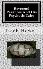 Reverend Paranoia And His Psychotic Tales