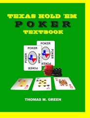 Texas Hold 'Em Poker Textbook