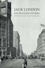 Jack London: San Francisco Stories