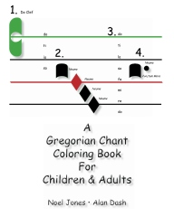 A Gregorian Chant Coloring Book For Children & Adults