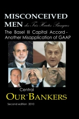 Misconceived Men of  Très Haut Banque:  Our Central Bankers