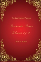 The Gay Mentor Presents: Passionate Poems Volumes 1 & 2