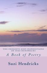 The Insights and Inspirations of Suzi Hendricks