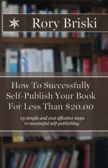 How To Successfully Self-Publish Your Book For Less Than $20.00