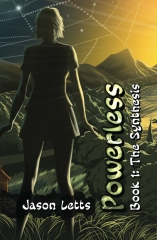 Powerless Book 1: The Synthesis