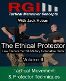 RGI Combatives - Volume II: Tactical Movement & Protector Techniques