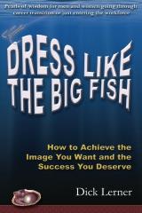 Dress Like the Big Fish