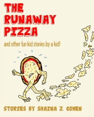 The Runaway Pizza