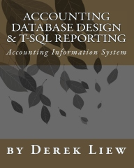 Accounting Database Design And T-SQL Reporting