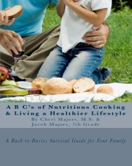 A B C's of Nutritious Cooking & Living a Healthier Lifestyle