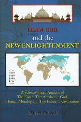ISLAM, GOD, and the NEW ENLIGHTENMENT