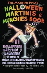 The Martini Diva's Halloween Martinis & Munchies Book