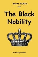 Steve SANTA and The Black Nobility